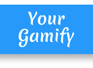 Your Gamify